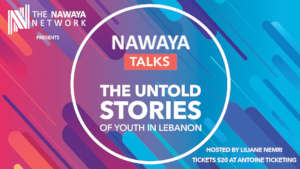 Nawaya Talks: The Untold Stories of Youth in Leban