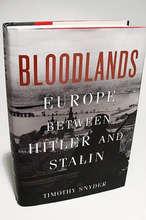 """Bloodlands: Europe Between Hitler and Stalin"""