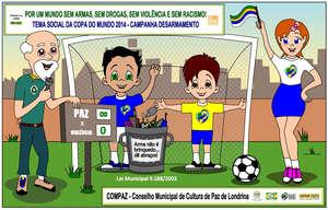 """Tema da Copa do Mundo """"Por um Mundo sem armas"""" .."""