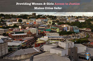 Women & Girls Access to Justice Makes Cities Safer
