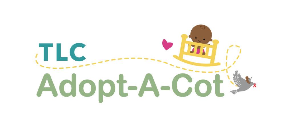 Adopt-A-Cot because Babies Lives Matter!