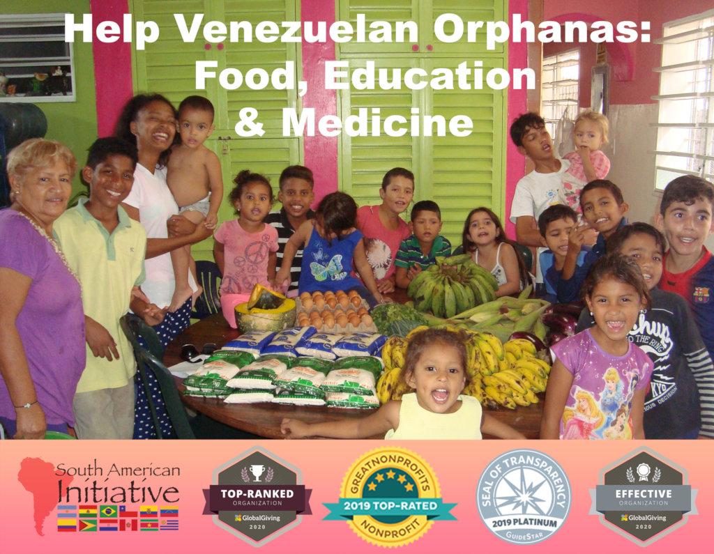 Help Venezuelan Orphans: Food, Medicine, Education