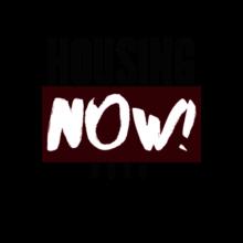HOUSING NOW