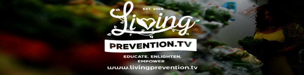 Living Prevention TV Presented by AlternaCare