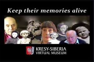 "Kresy-Siberia ""Keep Their Memory Alive"""