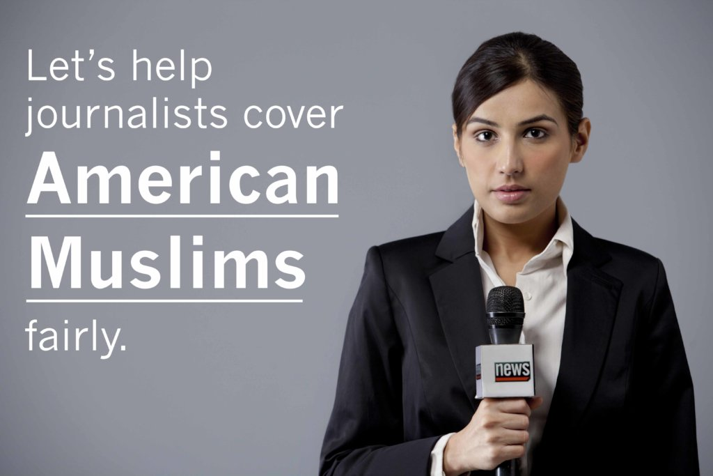 Helping Journalists Cover American Muslims Fairly