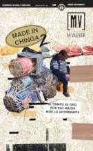 "Issue #23: ""Made in Chinga II"""
