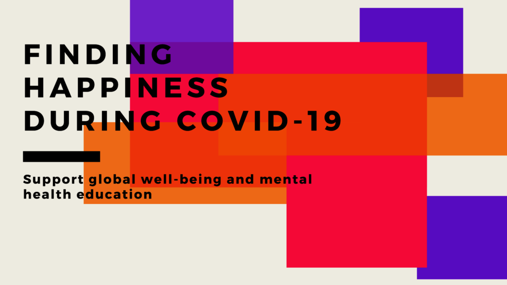 Finding Happiness and Wellbeing during Coronavirus