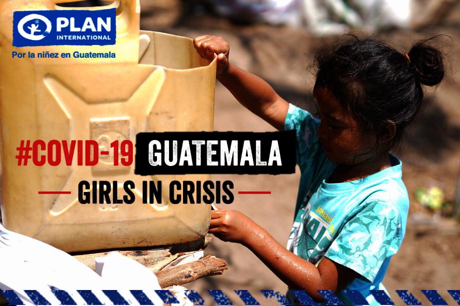 #COVID-19 in Guatemala -Girls in Crisis-