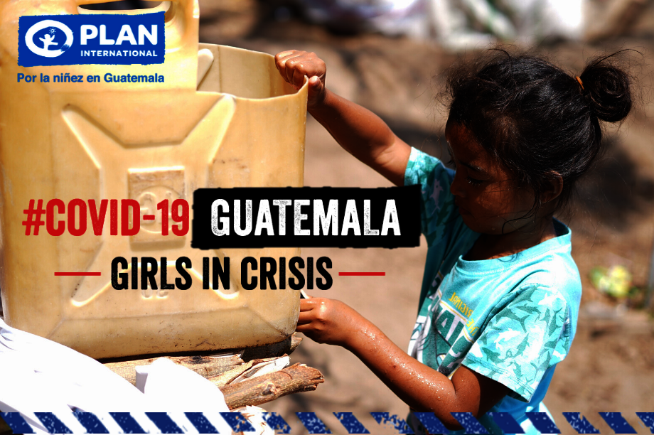 #COVID-19 in Guatemala -Girls in Crisis-