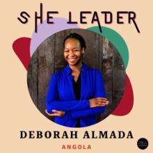 ShE Leader: Deborah Almada - Angola