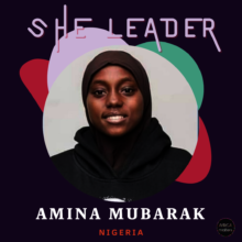 ShE Leader: Aminah Mubarak - Nigeria