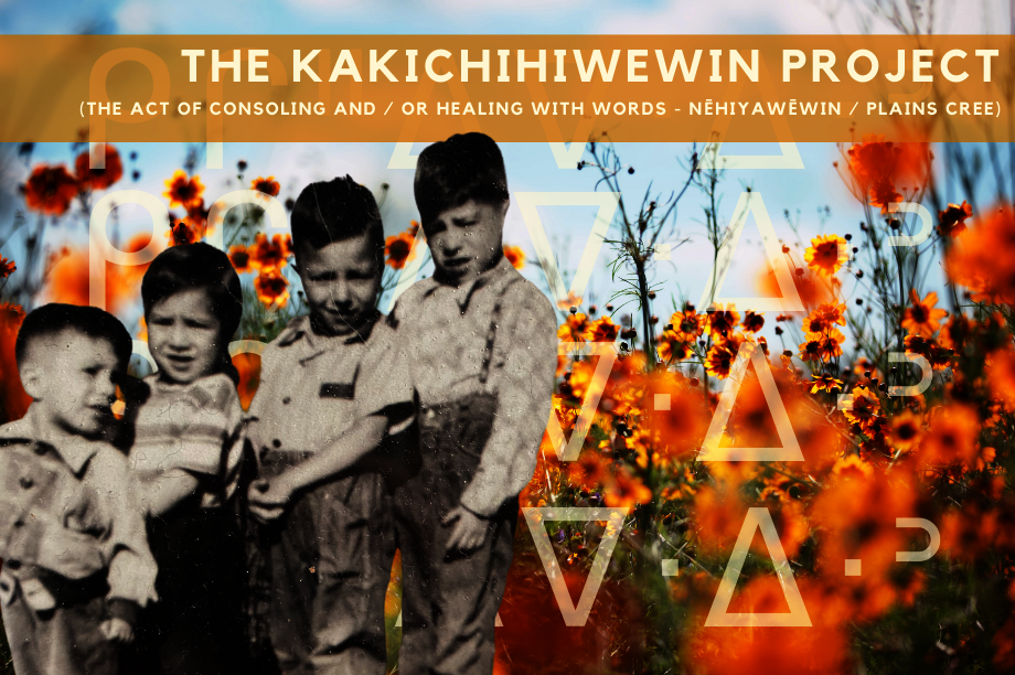 the kakichihiwewin project