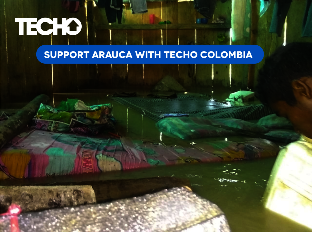 Support Arauca with TECHO Colombia