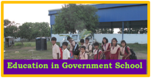 Education in Government School.